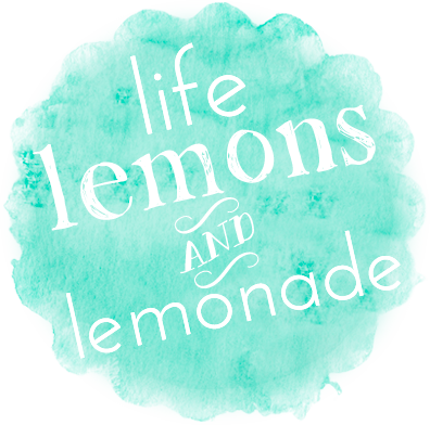 Life Lemons and Lemonade