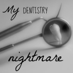 Going to the Dentist: My Nitrous Nightmare