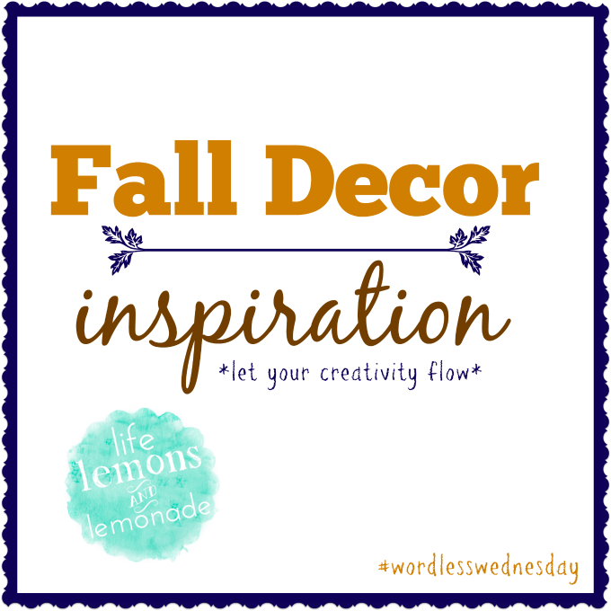 Early Fall Decor Inspiration