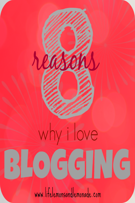 Reasons Why I Love Blogging Pin