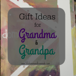 Gift Ideas for Grandma & Grandpa