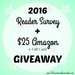 2016 Reader Survey + $25 Amazon e-Gift Card Giveaway