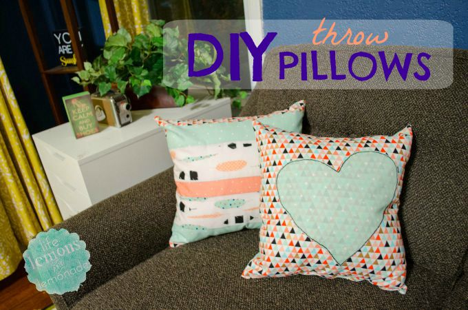 making diy throw pillows - life, lemons & lemonade Making Accent Pillows